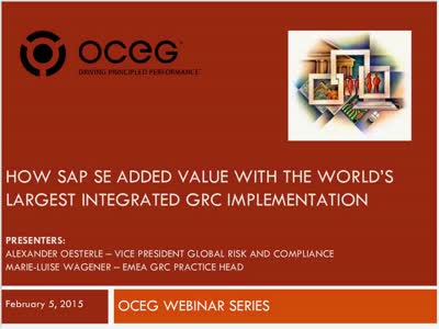 How SAP SE Added Value with the Worlds Largest Integrated GRC Implementation