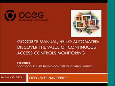 Goodbye Manual Hello Automated Discover the Value of Continuous Access Controls Monitoring