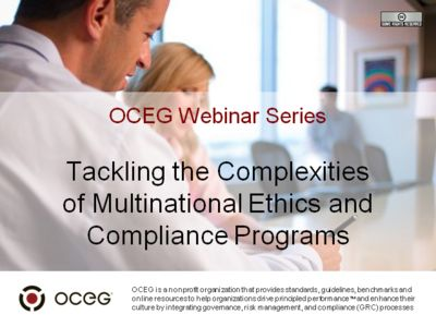 Tackling the Complexities of Multinational Ethics and Compliance Programs
