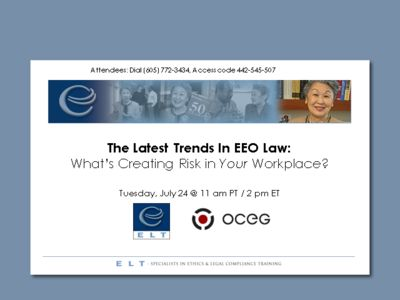The Latest Trends In EEO Law: What's Creating Risk in Your Workplace?