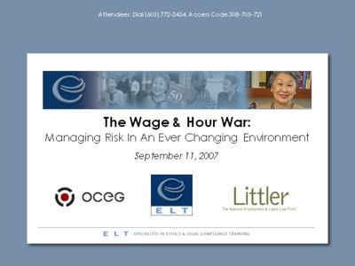 The Wage & Hour War: Managing Risk In An Ever Changing Environment