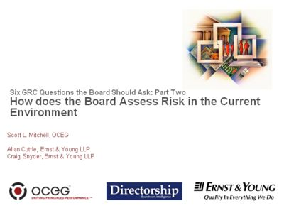 How does the Board Assess Risk in the Current Environment