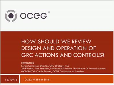 How Should We Review Design and Operation of GRC Actions and Controls GRC Capabilities Illustrated Series Part  4