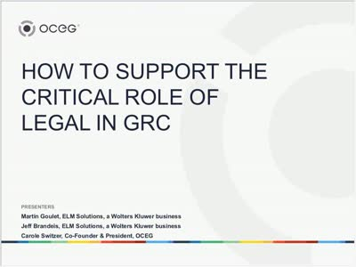 How to Support the Critical Role of Legal in GRC