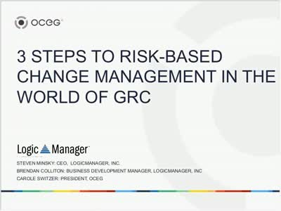 3 Steps to Risk Based Change Management in the World of GRC