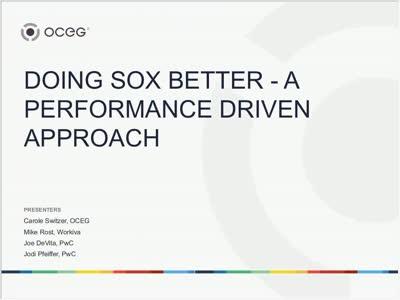 Doing SOX Better:  A Performance Driven Approach