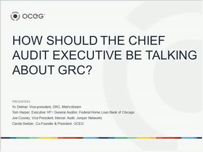 How Should the Chief Audit Executive be Talking About GRC